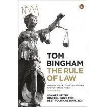 The Rule of Law by Tom Bingham, 9780141034539