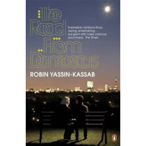 The Road from Damascus by Robin Yassin-Kassab, 9780141035642