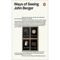 Ways of Seeing by John Berger, 9780141035796