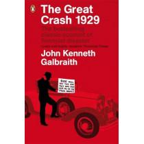 The Great Crash 1929 by John Kenneth Galbraith, 9780141038254