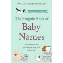 The Penguin Book of Baby Names by David Pickering, 9780141040851