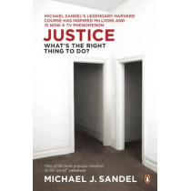Justice: What's the Right Thing to Do? by Michael J. Sandel, 9780141041339
