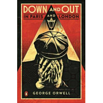 Down and Out in Paris and London by George Orwell, 9780141042701