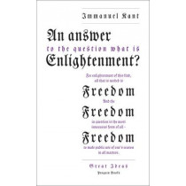 An Answer to the Question: 'What is Enlightenment?' by Immanuel Kant, 9780141043883
