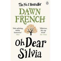 Oh Dear Silvia by Dawn French, 9780141046358