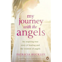 My Journey with the Angels by Patricia Buckley, 9780141049151