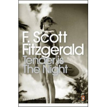 Tender is the Night by F. Scott Fitzgerald, 9780141183596