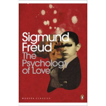 The Psychology of Love by Sigmund Freud, 9780141186030