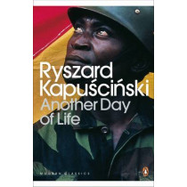 Another Day of Life by Ryszard Kapuscinski, 9780141186788