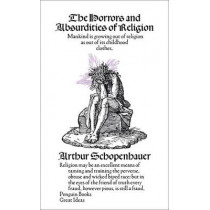 The Horrors and Absurdities of Religion by Arthur Schopenhauer, 9780141191591