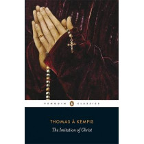 The Imitation of Christ by Thomas A. Kempis, 9780141191768