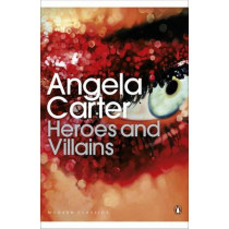 Heroes and Villains by Angela Carter, 9780141192383