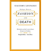 Dialogue between Fashion and Death by Giacomo Leopardi, 9780141192550