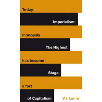 Imperialism: The Highest Stage of Capitalism by Vladimir Lenin, 9780141192567