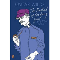 The Ballad of Reading Gaol and Other Poems by Oscar Wilde, 9780141192673