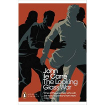 The Looking Glass War by John Le Carre, 9780141196398