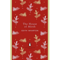 The House of Mirth by Edith Wharton, 9780141199023