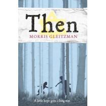 Then by Morris Gleitzman, 9780141324821