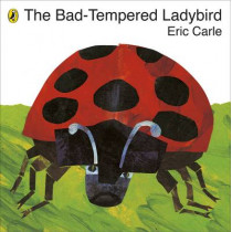 The Bad-Tempered Ladybird by Eric Carle, 9780141332031
