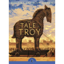 The Tale of Troy by Roger Green, 9780141341965