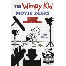 The Wimpy Kid Movie Diary: How Greg Heffley Went Hollywood by Jeff Kinney, 9780141345154