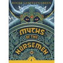 Myths of the Norsemen by Roger Lancelyn Green, 9780141345253