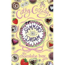 Chocolate Box Girls: Summer's Dream by Cathy Cassidy, 9780141345888