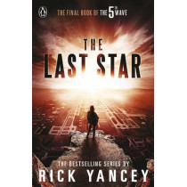The 5th Wave: The Last Star (Book 3) by Rick Yancey, 9780141345949