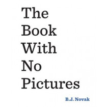 The Book With No Pictures by B. J. Novak, 9780141361796