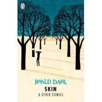Skin and Other Stories by Roald Dahl, 9780141365589
