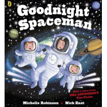 Goodnight Spaceman by Michelle Robinson, 9780141365626