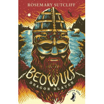 Beowulf, Dragonslayer by Rosemary Sutcliff, 9780141368696