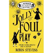 Jolly Foul Play: A Murder Most Unladylike Mystery by Robin Stevens, 9780141369693