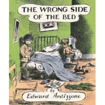 The Wrong Side of the Bed by Edward Ardizzone, 9780141370279