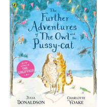 The Further Adventures of the Owl and the Pussy-cat by Julia Donaldson, 9780141378275