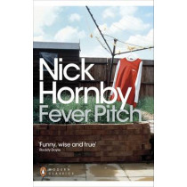 Fever Pitch by Nick Hornby, 9780141391816