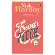 Fever Pitch by Nick Hornby, 9780141395340