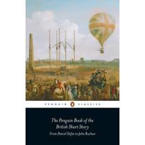 The Penguin Book of the British Short Story: 1: From Daniel Defoe to John Buchan by Philip Hensher, 9780141396002