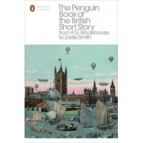 The Penguin Book of the British Short Story: 2: From P.G. Wodehouse to Zadie Smith by Philip Hensher, 9780141396026