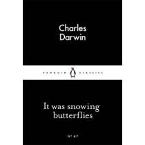 It Was Snowing Butterflies by Charles Darwin, 9780141398556