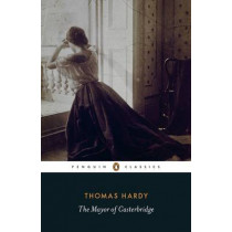 The Mayor of Casterbridge by Thomas Hardy, 9780141439785