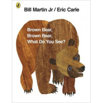 Brown Bear, Brown Bear, What Do You See? by Eric Carle, 9780141501598