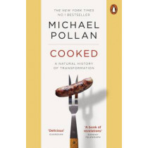 Cooked: A Natural History of Transformation by Michael Pollan, 9780141975627