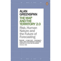 The Map and the Territory 2.0: Risk, Human Nature, and the Future of Forecasting by Alan Greenspan, 9780141978130
