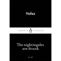 The Nightingales are Drunk by Hafez, 9780141980263