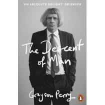 The Descent of Man by Grayson Perry, 9780141981741