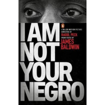 I Am Not Your Negro by James Baldwin, 9780141986678