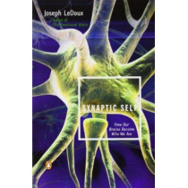 Synaptic Self: How Our Brains Become Who We are by Joseph Ledoux, 9780142001783