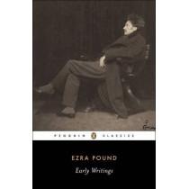 Early Writings (Pound, Ezra): Poems and Prose by Ezra Pound, 9780142180136