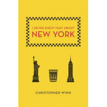 I Never Knew That about New York by Christopher Winn, 9780142180631